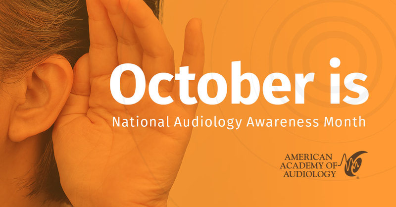 October Is Audiology Awareness Month